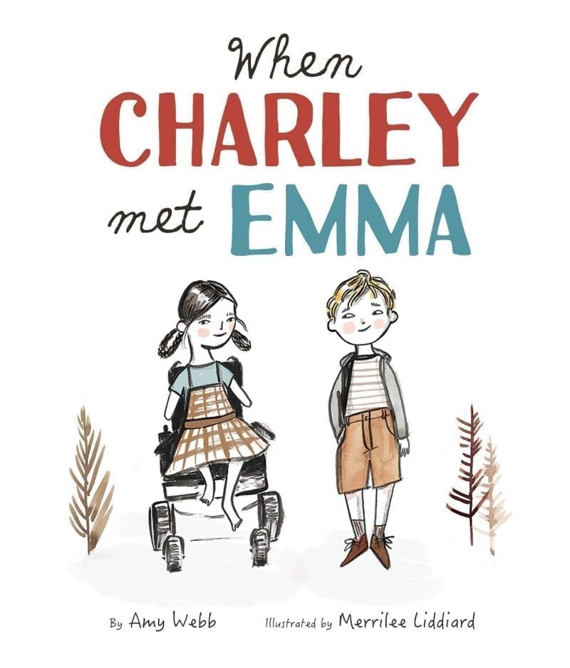 book cover of when Charley met Emma showing an illustration of a little girl without arms who uses a wheel chair. She has pigtails and is wearing a plaid jumper. The little boy is standing and wearing tan shorts and a grey hoodie.